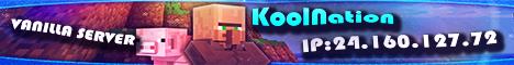 ★KoolNation Vanilla Server★