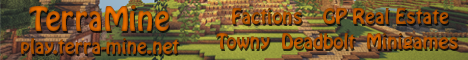 TerraMine [1.5.2] [Factions, Towny]