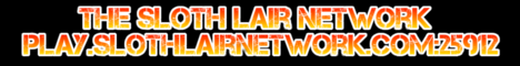 The Sloth Lair Network