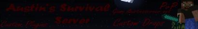Austin's Survival Minecraft