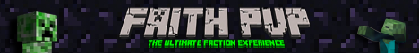 1.6.2 ░►FaithPvP◄░ [Factions] [Mcmmo] [Auctions]