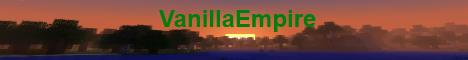 VanillaEmpire - Friendly Survival Server!