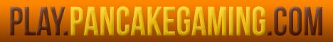 Pancake Gaming [1.7.4]