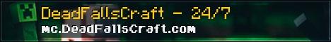 DeadFallsCraft [Factions [Hunger Games] [Casino] [Mob Arena]
