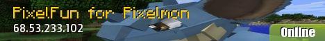 PixelFun - Pixelmon Server!