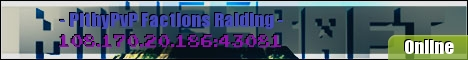 -=PithyPvP=- -=Raiding=- -=Factions=- -=1.6.4=-