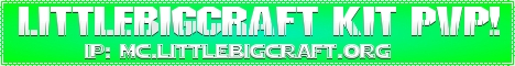 LittleBigCraft Kit PvP! [1.7.4] [McMMO] [Ranks]