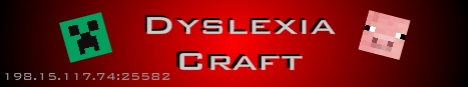 DyslexicCraft [Faction][MiniGames][HungerGames][Raiding][HardCore]