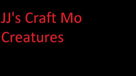 JJ's Craft [Mo' Creatures]