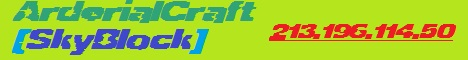 ArderialCraft [SkyBlock] 1.5.2