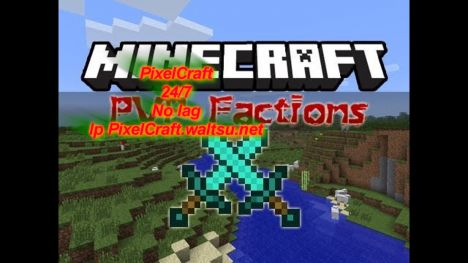 PixelCraft/24/7/Grief/Raid/Factions
