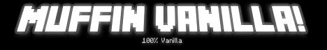 Muffin Vanilla! 100% Vanilla.