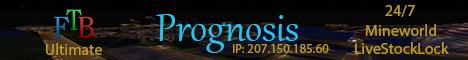Prognosis-[FTB Ultimate]-[Great Community]-[Mature Staff]
