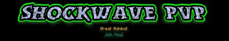ShockWave PvP,Raid,Grief,Factions