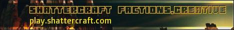 ShatterCraft MC! Factions,Creative HUB! 1.7.2