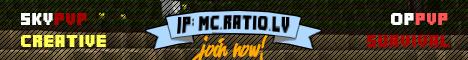 [1.7] IP: MC.RATIO.LV [SkyPvP][Creative][OITC][OPPVP][Survival]