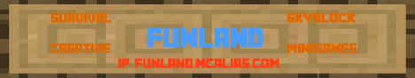 Funland - Creative - Survival - Survival Games - Parkour - & More!