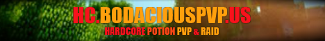 BodaciousPvP [ Hardcore Potion PvP and Raid ]