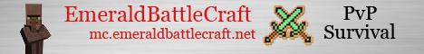 EmeraldBattleCraft [PvP] [Raid] [1.14 Snapshot] - only for Pros