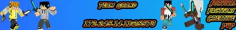 Team Grands Official Minecraft Server -NEED MATURE STAFF-