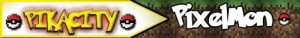 PikaCity - Pixelmon Survival!