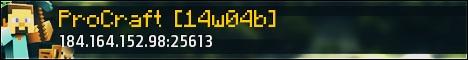 ProCraft [14w04b] Whitelisted