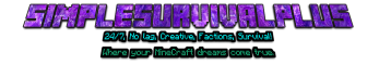 SimpleSurvival+ Join us Now! (Creative) (Factions) (Survival)