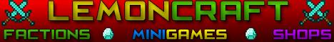 LemonCraft   -Factions-MiniGames-Shops-