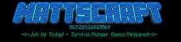 -=- MattsCraft Bukkit Server- =-
