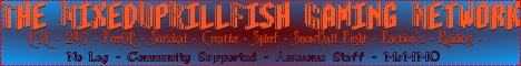 MixedUpKillFish Gaming Network!