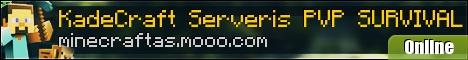 KadeCraft Lietuviu Serveris =PVP= Survival ! ! !