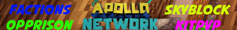 ApolloNetwork HubServer - OPprison - KitPVP - Factions - SkyBlock!