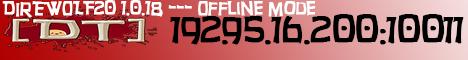 DRUNKEN T - DIREWOLF20 1.0.19 - OFFLINE SERVER - NO BANNED ITEMS