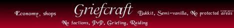 Griefcraft [24/7] [Griefing/PvP] [Semi-Vanilla][Bukkit]