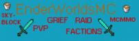 EnderWorldsMC - New Factions Quest Server [Staff Needed]