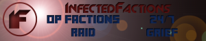 InfectedFactions > OP Factions > PvP > Realistic Fighting Experience > Overpowered