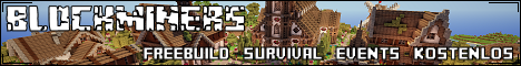 Blockminers [Freebuild | Survival | Events | Kostenlos]