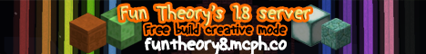 Fun Theory's 1.8 temp server!! [Free creative][Free Build]