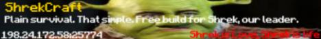 ShrekCraft 1.7.4 - Shrek Is Love - Survival - Admin Abuse 24/7