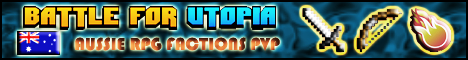 Battle For Utopia [AUS] [1.4.7] [Heroes] [RPG] [Factions] [PVP]