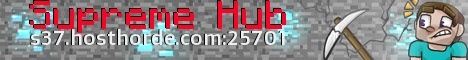 Supreme Hub | Prison, Factions, KitPvP, Creative, Skyblock