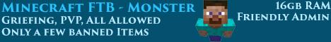 FTB Monster - Uk Hosted - All allowed