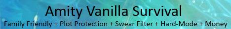 Amity, Family Friendly, SemiVanilla and Survival