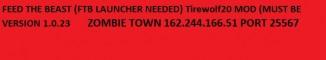 Zombie Town FTB - Direwolf20 V 1.0.23 162.244.166.51:25567