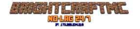 BightCraftMC [Survival] [1.7.2-1.7.10]