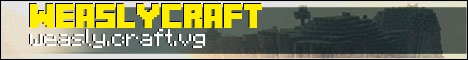WeaslyCraft Faction *BRAND NEW*