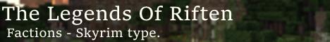 The Legends of Riften (ALPHA)