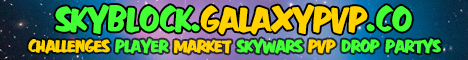 Galaxy Skyblock   Challenges   Market   Player Shops   PVP