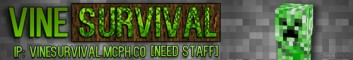 VineSurvival [Need Staff]