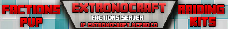 ExtronoCraft Factions: Join now !!for a Donator Giveaway !! Join NOw!!!